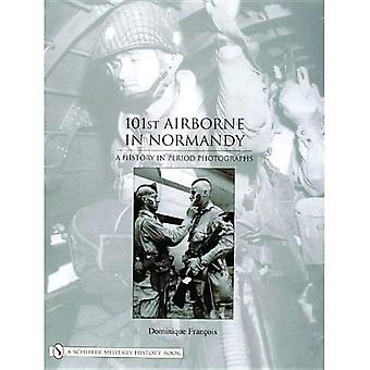 101ST AIRBORNE I NORMANDIE