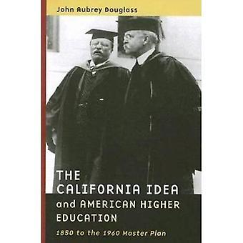 Idea de California y educación superior en América 1850 para el Plan Maestro de 1960