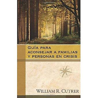 Guia Para Aconsejar A Familias y Personas en Crisis = The Church Leader's Handbook