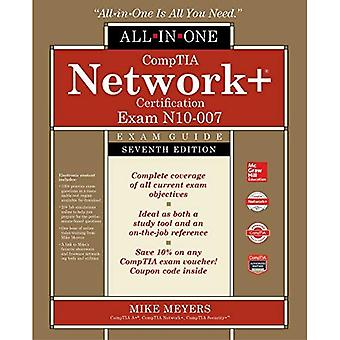 Comptia Network+ Certification All-In-One Exam Guide, Seventh Edition