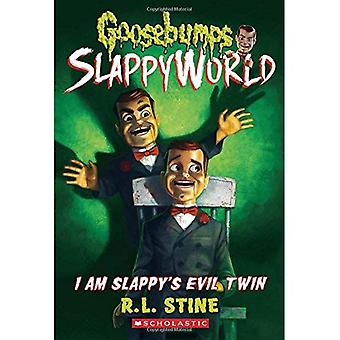 Soy Slappy de Evil Twin (piel de gallina Slappyworld #3)