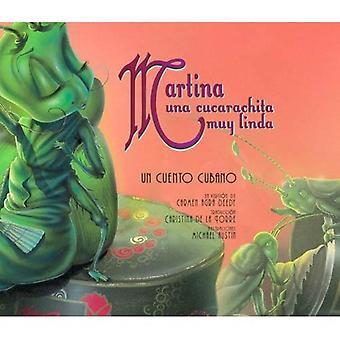 Martina Una Cucarachita Muy Linda: FN Cuento Cubano