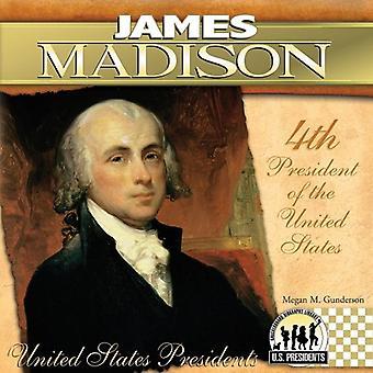 James Madison (United States Presidents)