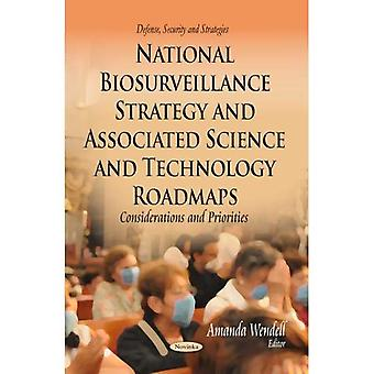 National Biosurveillance Strategy & Associated Science & Technology Roadmaps (Defense, Security and Strategies)