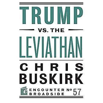 Trump vs. the Leviathan (Encounter Broadsides)