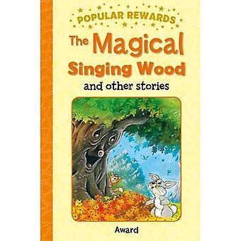 Magical Singing Wood - Popular Rewards