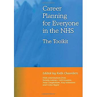 Career Planning for Everyone in the NHS: The Toolkit