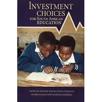 Investment Choices for South African Education