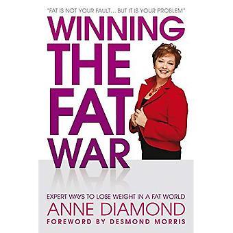 Gagner la guerre Fat: Expert façons de perdre du poids dans un monde de matière gras