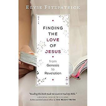 Trouver l'amour de Jésus depuis la Genèse jusqu'à l'Apocalypse