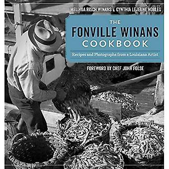 El Fonville Winans Cookbook: Recetas y fotografías de un artista de Louisiana