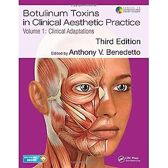 Botulinum Toxins in Clinical Aesthetic Practice 3E, Volume One: Clinical Adaptations (Series in Cosmetic and Laser Therapy)