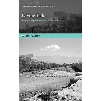Divina la argumentación religiosa hablar de Demóstenes por Martin y Gunther
