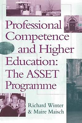 Professional Competence and Higher Education by Winter & Richard