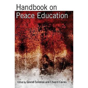 Handbook on Peace Education by Salomon & Gavriel