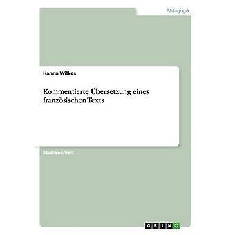 Kommentierte bersetzung eines franzsischen Texts by Wilkes & Hanna