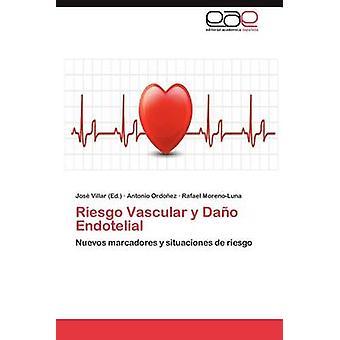 Riesgo vascolare y Dano Endotelial di Ordo Ez & Antonio