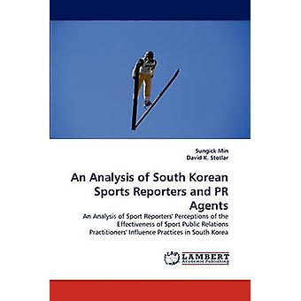 An Analysis of South Korean Sports Reporters and PR Agents by Min & Sungick