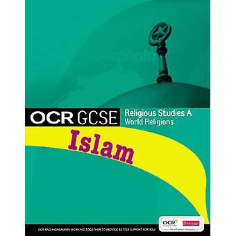 GCSE OCR Religious Studies A - Islam Student Book by Jon Mayled - Jane