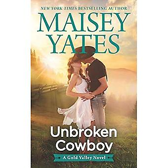 Unbroken Cowboy (Gold Valley Novel)