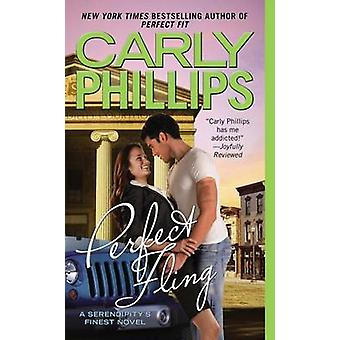 Perfect Fling by Carly Phillips - 9780425259726 Book