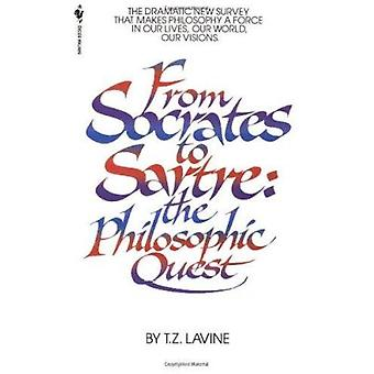 From Socrates to Sartre - The Philosophic Quest by T. Z Lavine - 97805