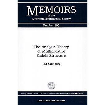 The Analytic Theory of Multiplilcative Galois Structure by Chinburg -