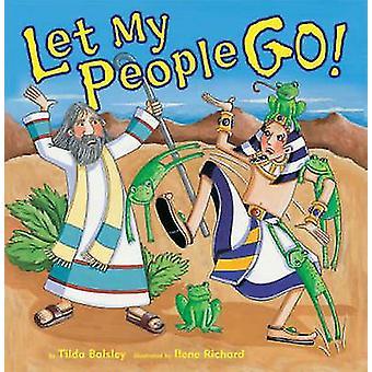 Let My People Go! by Tilda Balsley - 9780822572411 Book