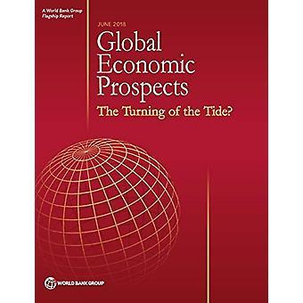 Global Economic Prospects - June 2018 by Global Economic Prospects -
