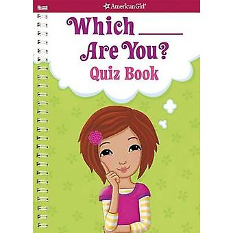 Which ___ Are You? Quiz Book - Quiz Book by Aubre Andrus - Jennifer Ka
