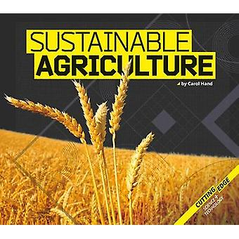 Sustainable Agriculture by Carol Hand - 9781624039195 Book