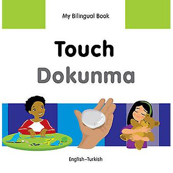 My Bilingual Book - Touch by Milet Publishing Ltd - 9781840598490 Book