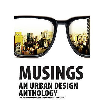 Musings - An Urban Design Anthology by Victor Andrade - Shelley Smith
