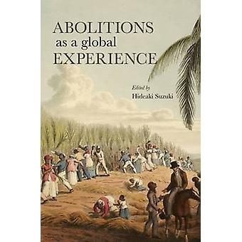 Abolitions as a Global Experience by Hideaki Suzuki - 9789971698607 B