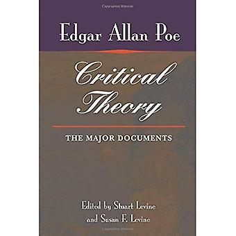 Poe's Critical Theory: The Major Documents