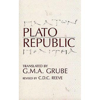 Republic 9780872201361 by Plato & G. M. A. Grube & C. D. C. Reeve