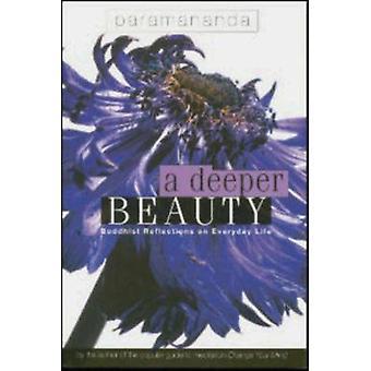 A Deeper Beauty by Paramananda & Lucy Fallon