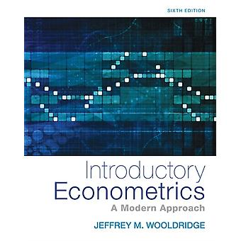 Introductory Econometrics: A Modern Approach (Upper Level Economics Titles) (Hardcover) by Wooldridge Jeffrey Stewart James