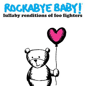 Rockabye Baby! - Lullaby Renditions of Foo Fighters [CD] USA import