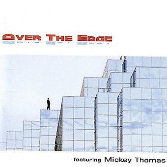 Mickey Thomas - över the Edge [CD] USA import