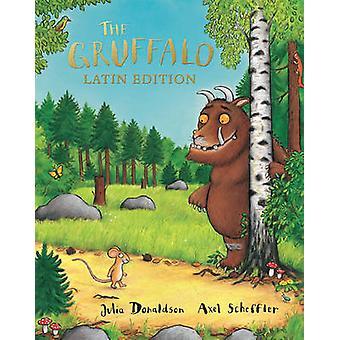 Gruffalo - Latin Edition by Julia Donaldson - Axel Scheffler - 9780230