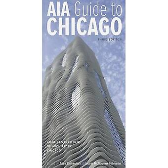 AIA Guide to Chicago by American Institute of Architects Chicago - Al