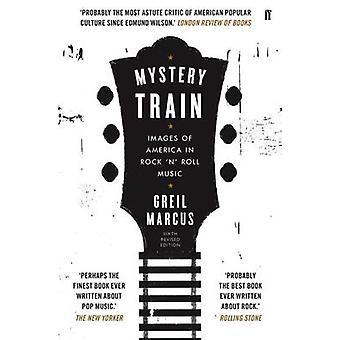 Mystery Train (Main) by Greil Marcus - 9780571323173 Book