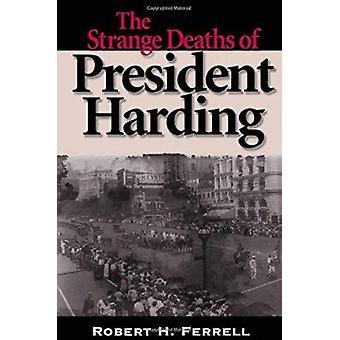 L'étrange décès du président Harding (nouvelle édition) par Robert H. Fe