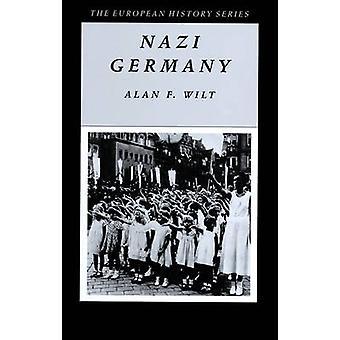 Nazi Germany by Alan F. Wilt - 9780882959108 Book