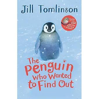 Pingvinen som ville hitta ut av Jill Tomlinson - Paul Howard-