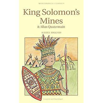 King Solomon's Mines & Allan Quatermain by H. Rider Haggard - 9781840