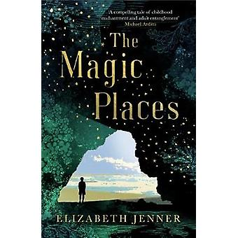 The Magic Places by Elizabeth Jenner - 9781911350064 Book
