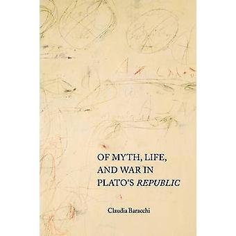 神話 - 生活とプラトンの共和国 - クラウディア Baracchi - 97 での戦争の