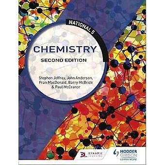 National 5 Chemistry - Second Edition by National 5 Chemistry - Second